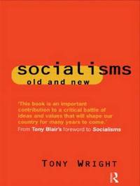 Socialisms: Old and New by Tony Wright image