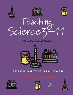 Teaching Science 3-11 by Christine Farmery
