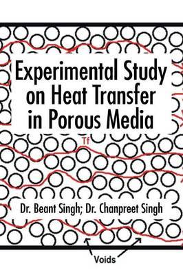 Experimental Study on Heat Transfer in Porous Media by Dr Beant Singh