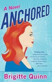 Anchored by Brigitte Quinn