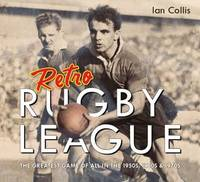 Retro Rugby League by Ian Collis