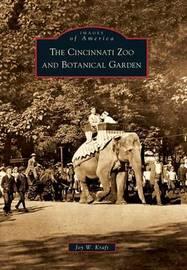 The Cincinnati Zoo and Botanical Garden by Joy W Kraft image