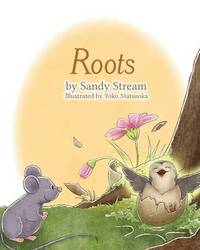 Roots by Sandy Stream