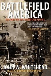 Battlefield America by John W Whitehead