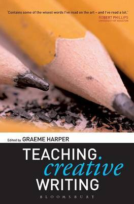 Teaching Creative Writing by Graeme Harper