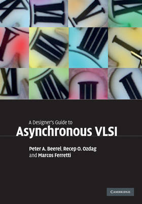 A Designer's Guide to Asynchronous VLSI by Peter A. Beerel image