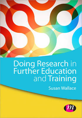 Doing Research in Further Education and Training by Susan Wallace image