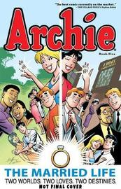 Archie: The Married Life Book 5 by Fernando Ruiz