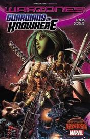 Guardians Of Knowhere by Brian Michael Bendis