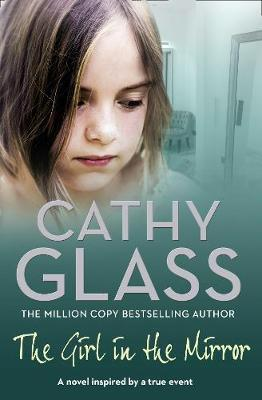 The Girl in the Mirror by Cathy Glass image