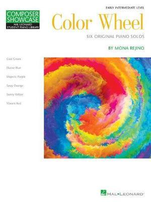 Color Wheel by Mona Rejino
