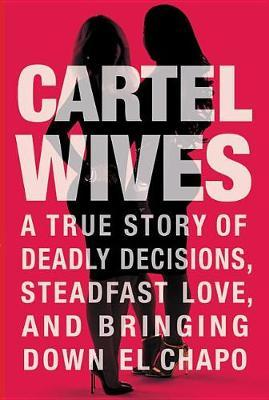 Cartel Wives by Mia Flores image