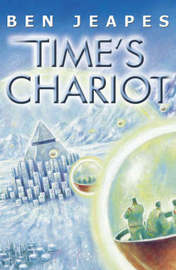Time's Chariot by Ben Jeapes image