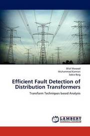 Efficient Fault Detection of Distribution Transformers by Masood Bilal