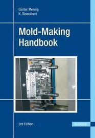 Mold-Making Handbook by Mennig G Unter