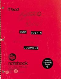 Kurt Cobain: Journals by Kurt Cobain