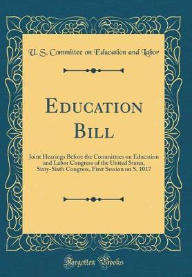 Education Bill by U S Committee on Education and Labor image