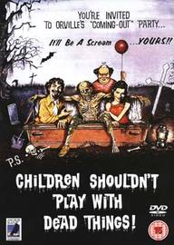 Children Shouldn't Play With Dead Things on DVD image