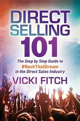 Direct Selling 101 by Vicki Fitch