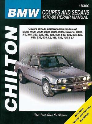 BMW Coupes And Sedans (70 - 88) by Chilton Automotive Books