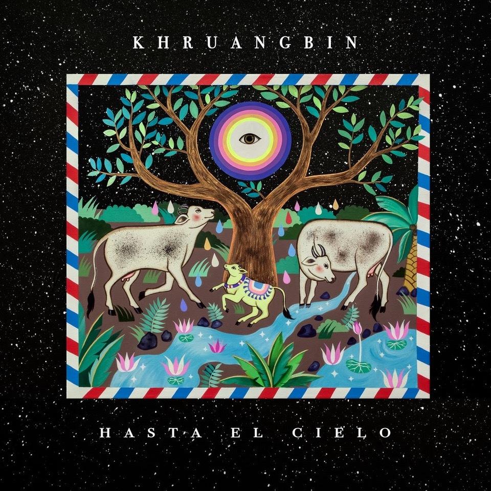 Hasta El Cielo by Khruangbin image