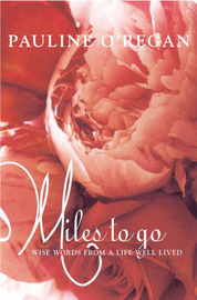 Miles to Go by Pauline O'Regan