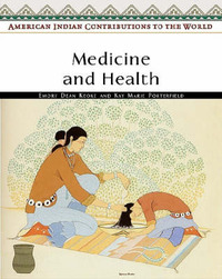 Medicine and Health by Emory Dean Keoke