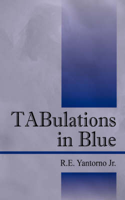 Tabulations in Blue by R E Yantorno