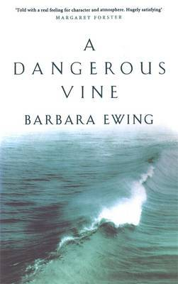 A Dangerous Vine by Barbara Ewing image