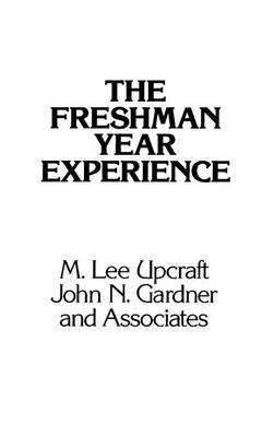 The Freshman Year Experience by M.Lee Upcraft image