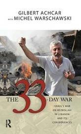 33 Day War by Gilbert Achcar
