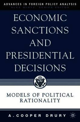 Economic Sanctions and Presidential Decisions by A Drury image