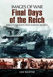 Final Days of the Reich by Ian Baxter