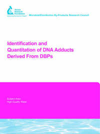 Identification and Quantitation of DNA Adducts Derived From DBPs by E. Bodes
