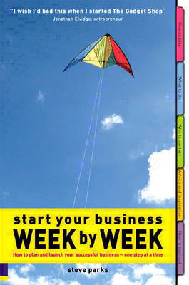 Start Your Business - Week by Week by Steve Parks image