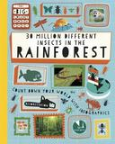 The Big Countdown: 30 Million Different Insects in the Rainforest by Paul Rockett