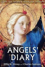 The Angels' Diary by Effie M Shirey )