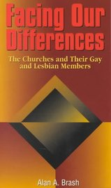 Facing Our Differences: Churches and Their Gay and Lesbian Members (NZ) by Alan A. Brash image
