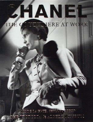 Chanel : The Couturiere at Work by Claudia Schnurmann