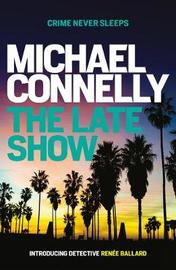 The Late Show by Michael Connelly image