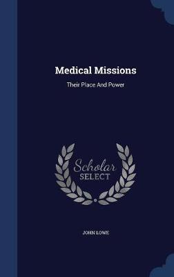 Medical Missions by John Lowe image