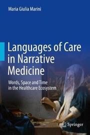 Languages of Care in Narrative Medicine by Maria Giulia Marini image