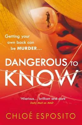 Dangerous to Know by Chloe Esposito