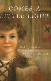 Comes a Little Light by Darice Bailer image