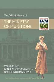 Official History of the Ministry of Munitions Volume II image