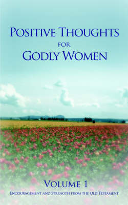 Positive Thoughts for Godly Women by Lynn Sutton image