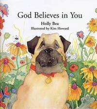 God Believes in You by Holly Bea image