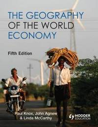 The Geography of the World Economy by Paul Knox image