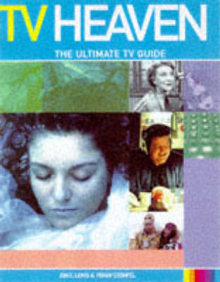 TV Heaven: The Ultimate TV Guide by Penny Stempel