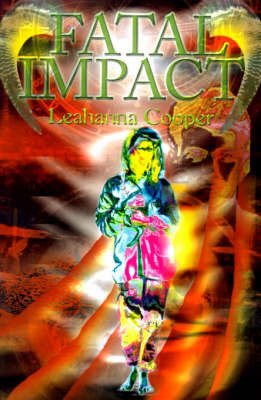 Fatal Impact by Leahanna Cooper